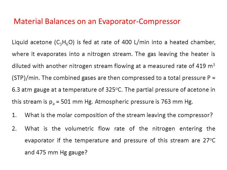 Material Balances on an Evaporator-Compressor