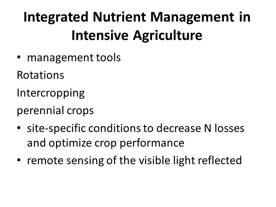 Integrated Nutrient Management in Intensive Agriculture