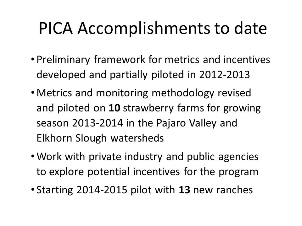 PICA Accomplishments to date