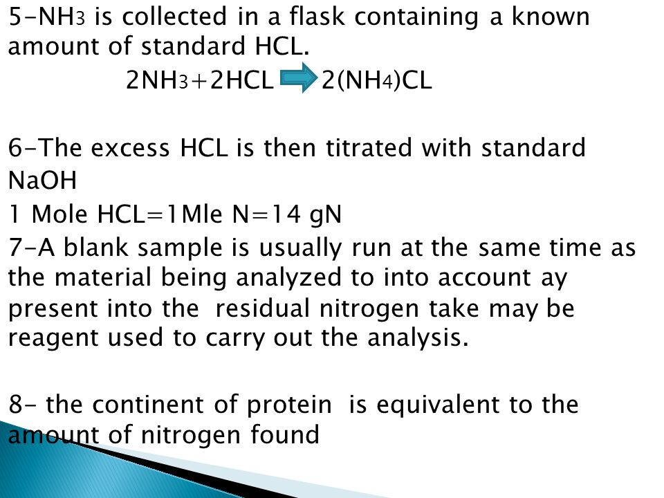 5-NH3 is collected in a flask containing a known amount of standard HCL.
