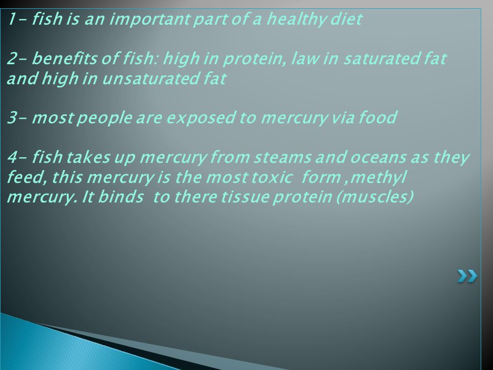 1- fish is an important part of a healthy diet