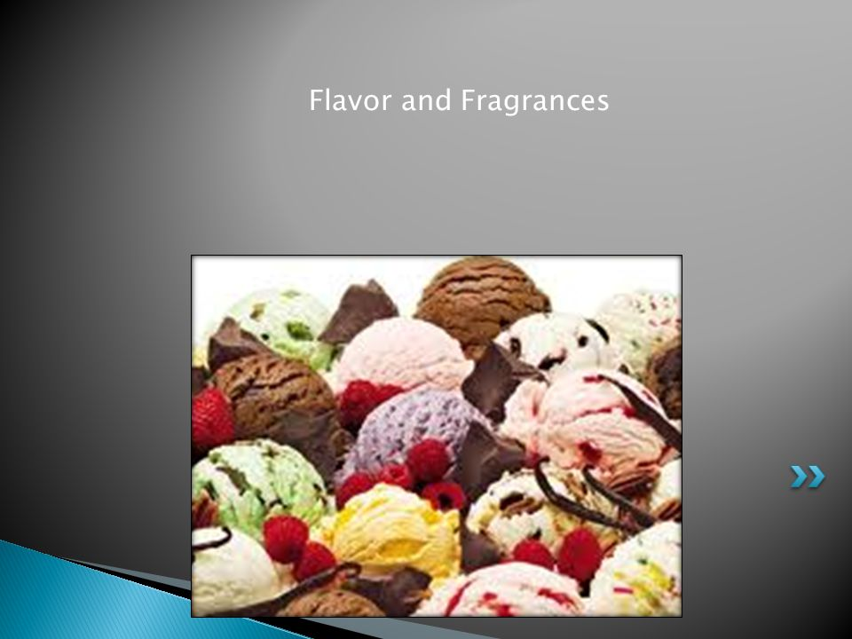Flavor and Fragrances