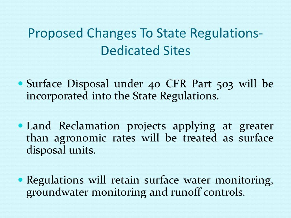 Proposed Changes To State Regulations-Dedicated Sites