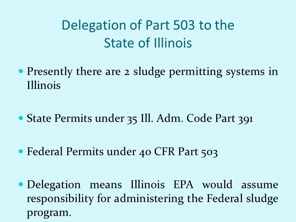 Delegation of Part 503 to the State of Illinois