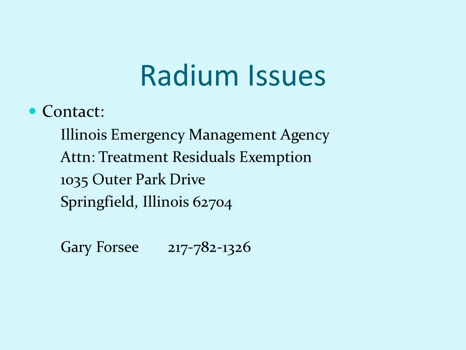 Radium Issues Contact: Illinois Emergency Management Agency