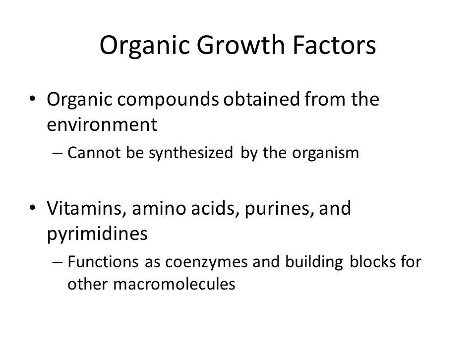 Organic Growth Factors