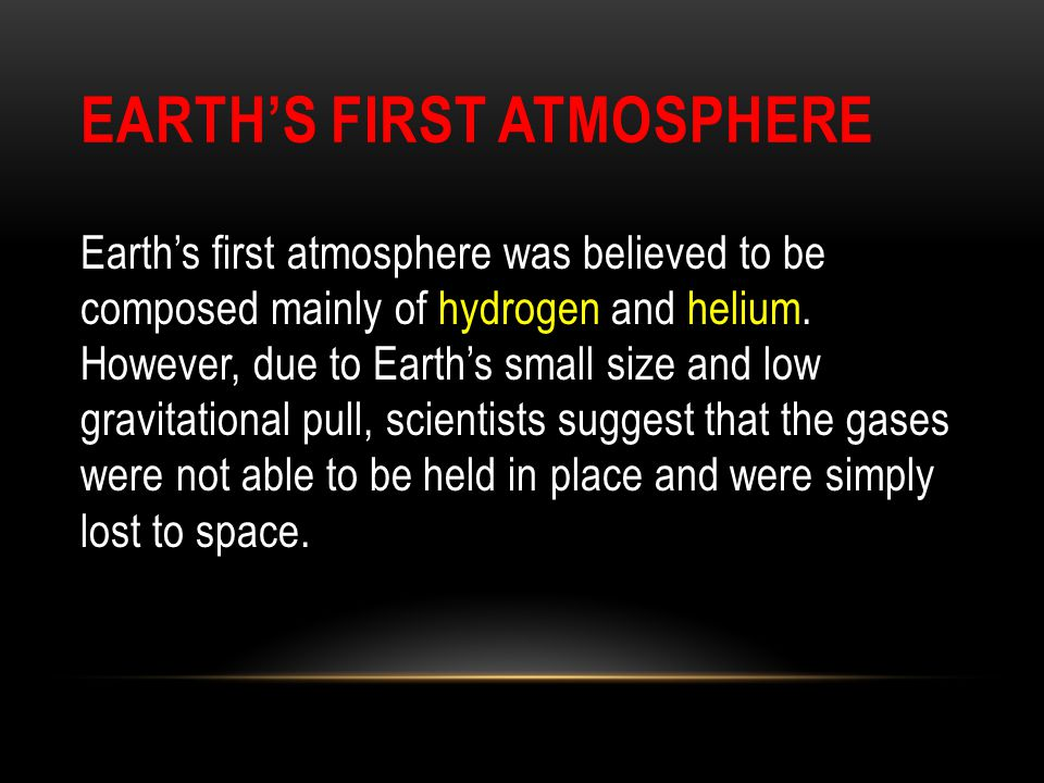 Earth's First Atmosphere