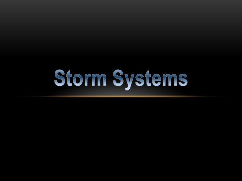 Storm Systems