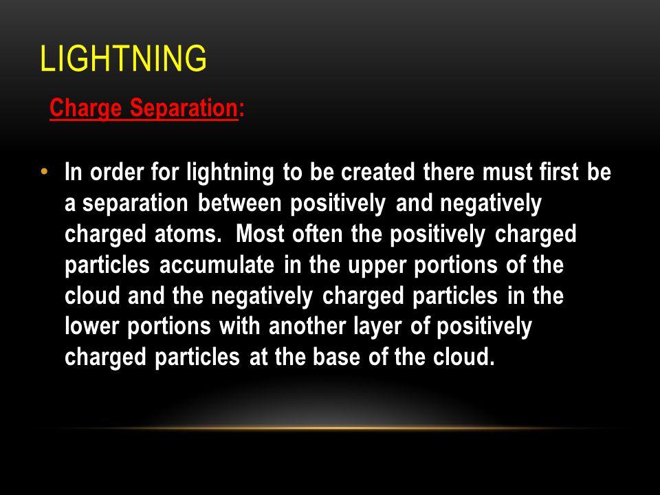 Lightning Charge Separation: