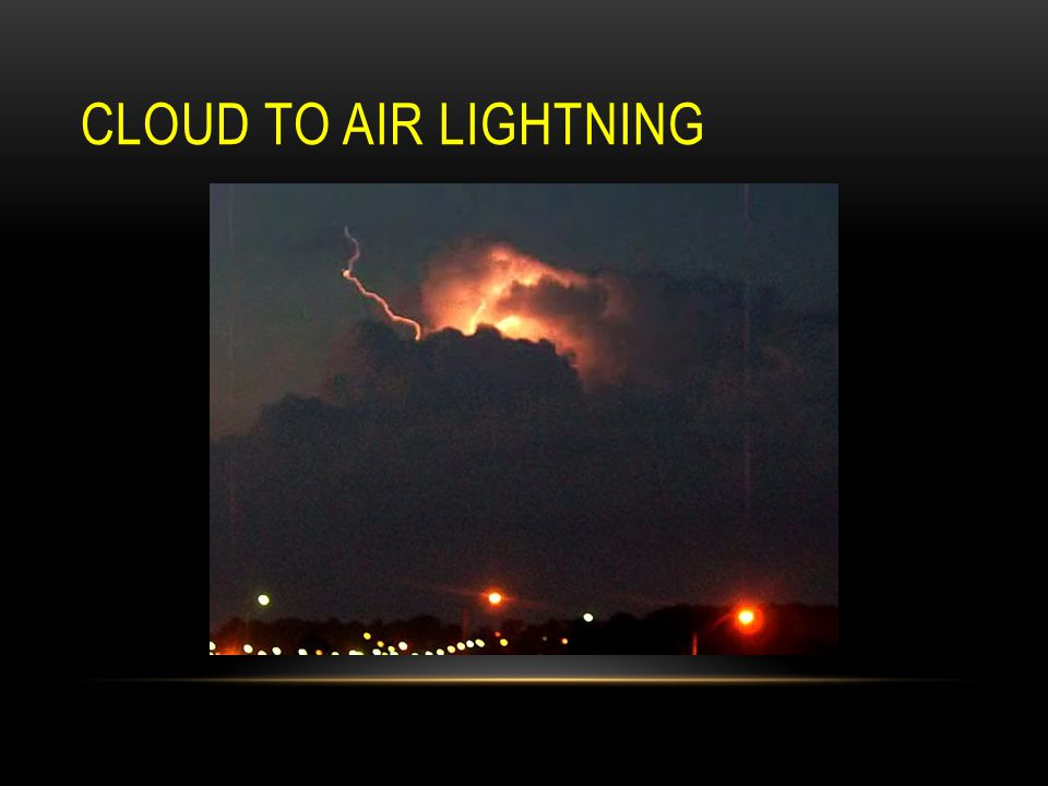 Cloud to Air Lightning