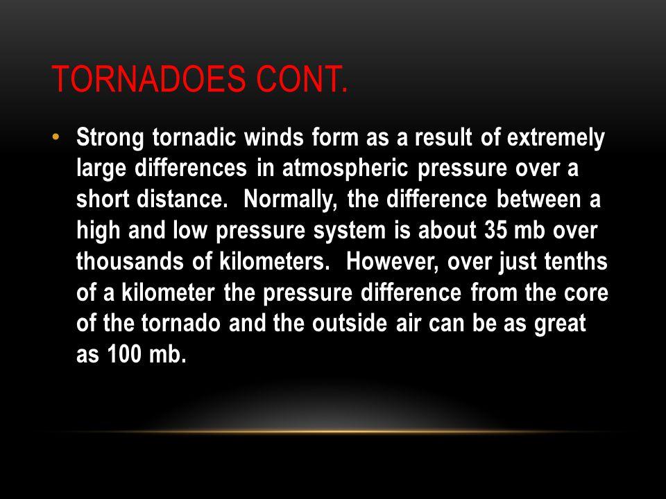 Tornadoes cont.
