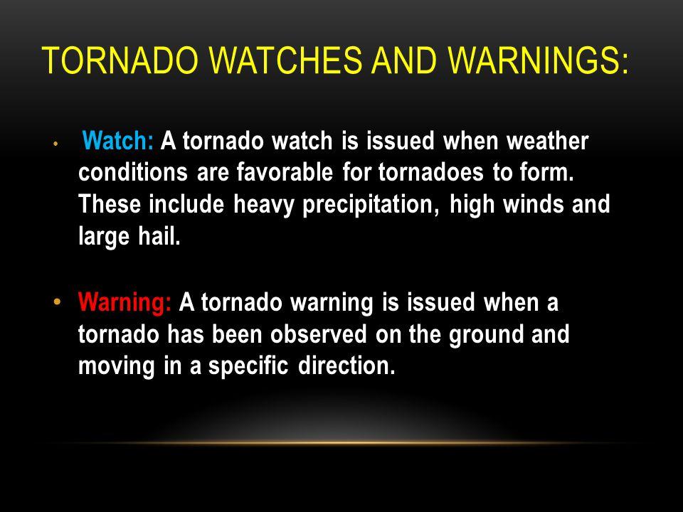 Tornado Watches and Warnings: