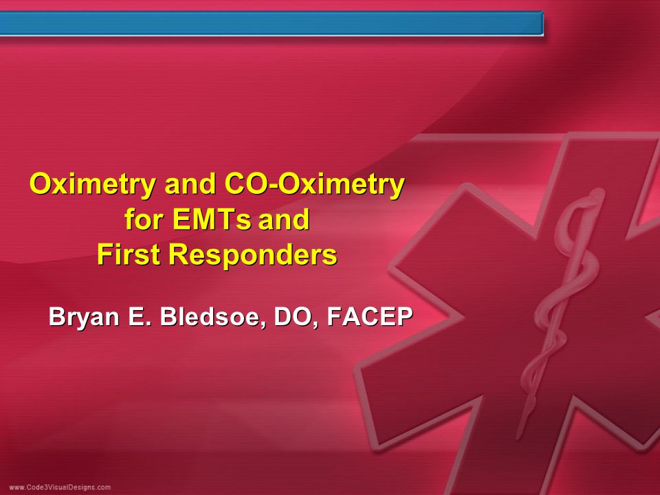 Oximetry and CO-Oximetry for EMTs and First Responders