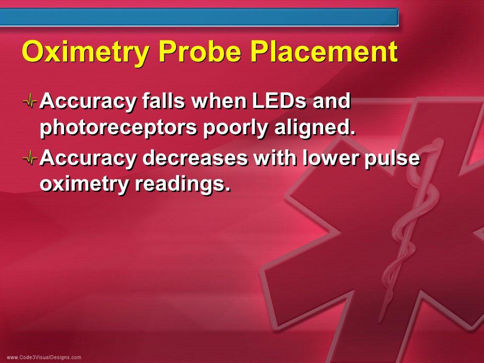 Oximetry Probe Placement