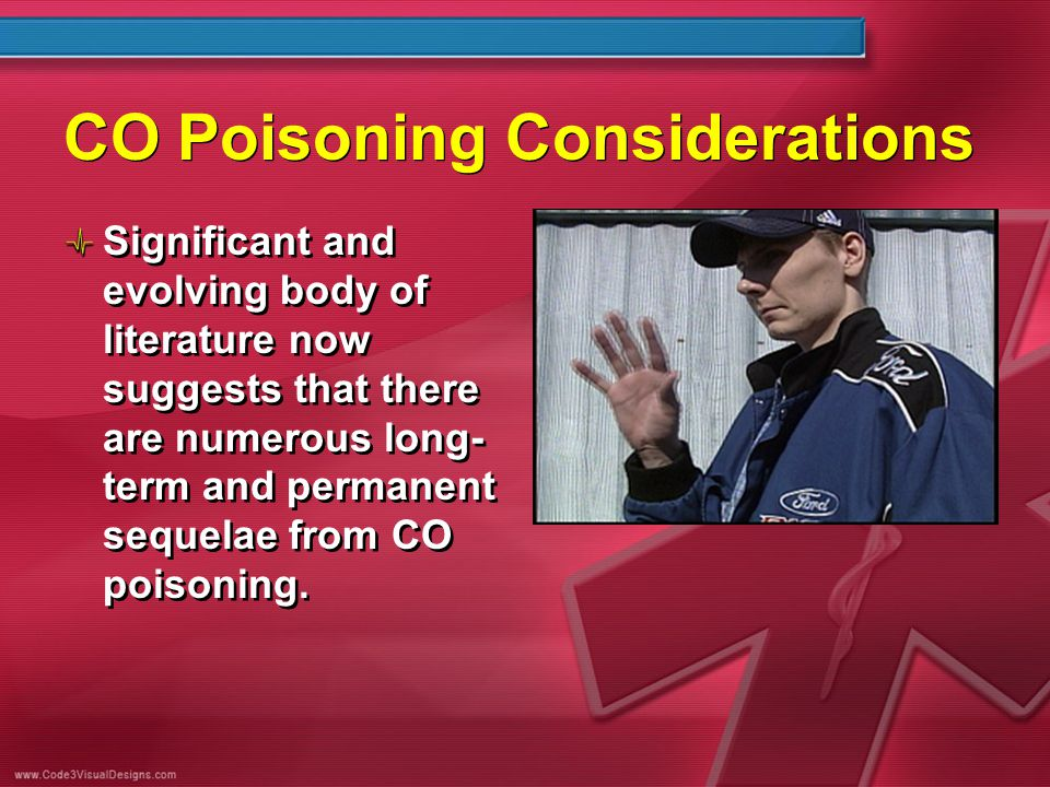 CO Poisoning Considerations