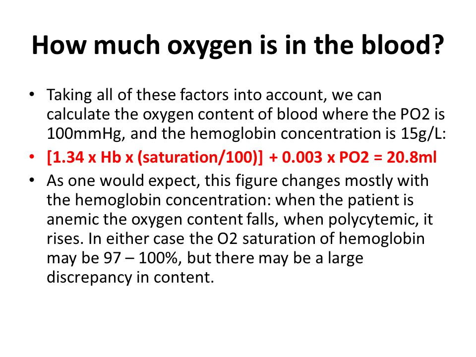 How much oxygen is in the blood