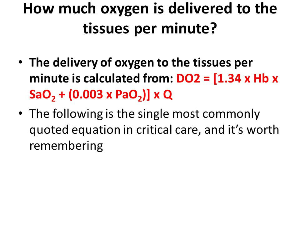 How much oxygen is delivered to the tissues per minute
