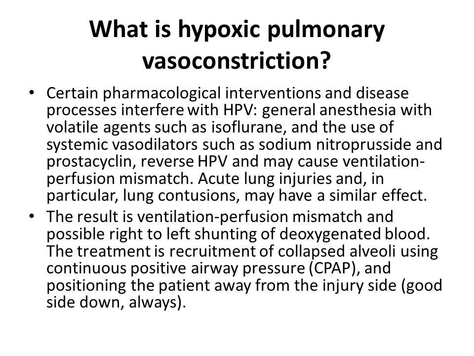 What is hypoxic pulmonary vasoconstriction