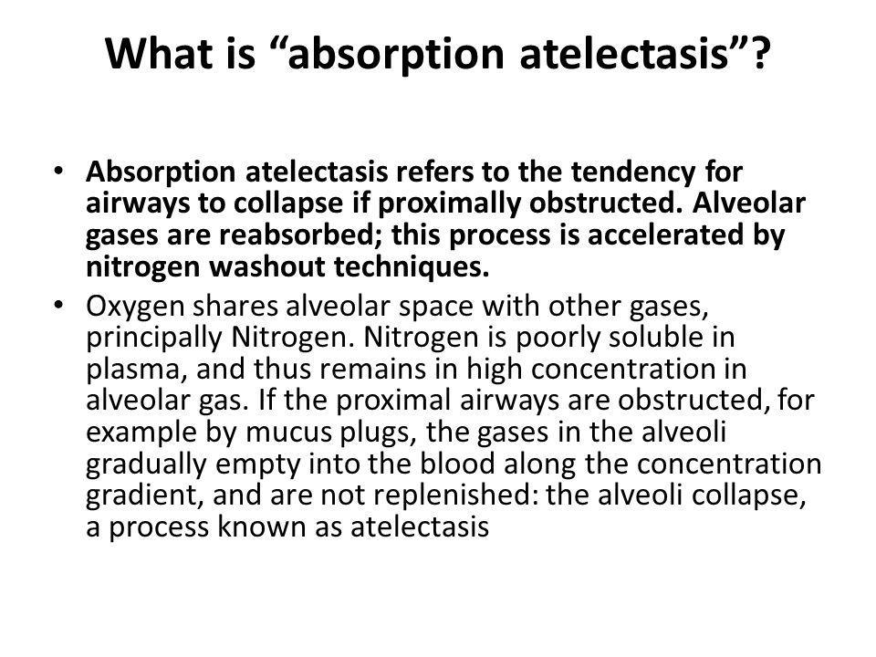 What is absorption atelectasis