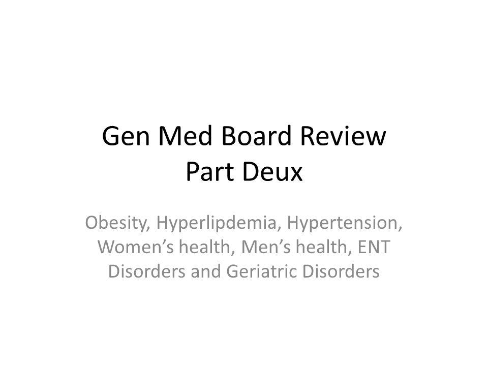 Gen Med Board Review Part Deux