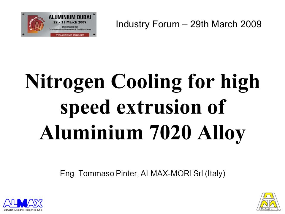 Nitrogen Cooling for high speed extrusion of Aluminium 7020 Alloy