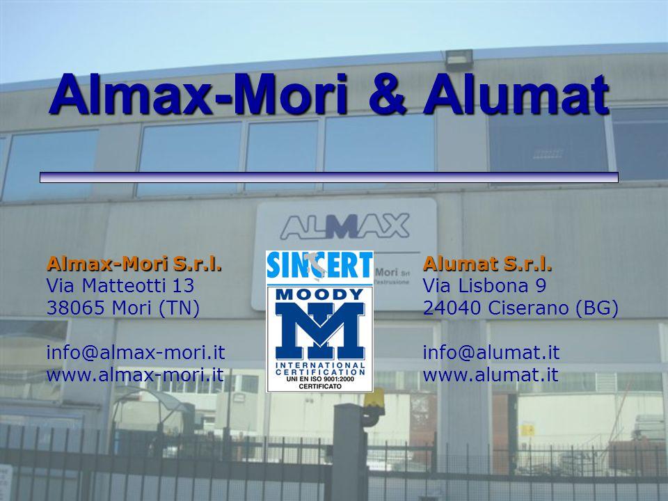 Almax-Mori & Alumat Almax-Mori S.r.l. Via Matteotti 13 38065 Mori (TN) info@almax-mori.it www.almax-mori.it.