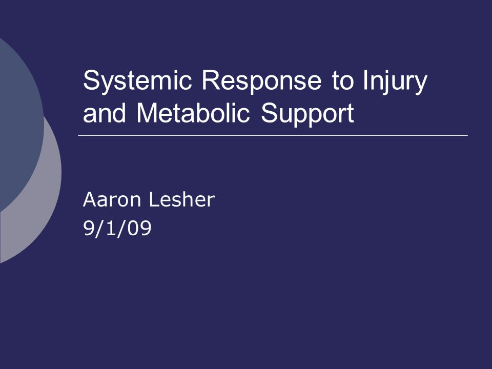 Systemic Response to Injury and Metabolic Support