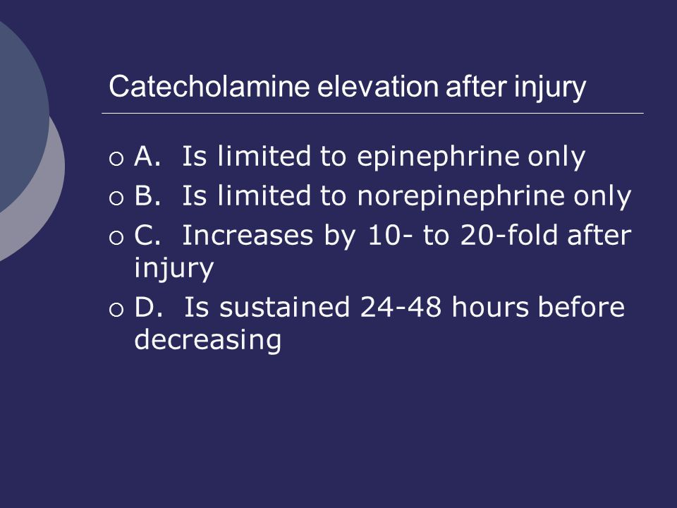 Catecholamine elevation after injury