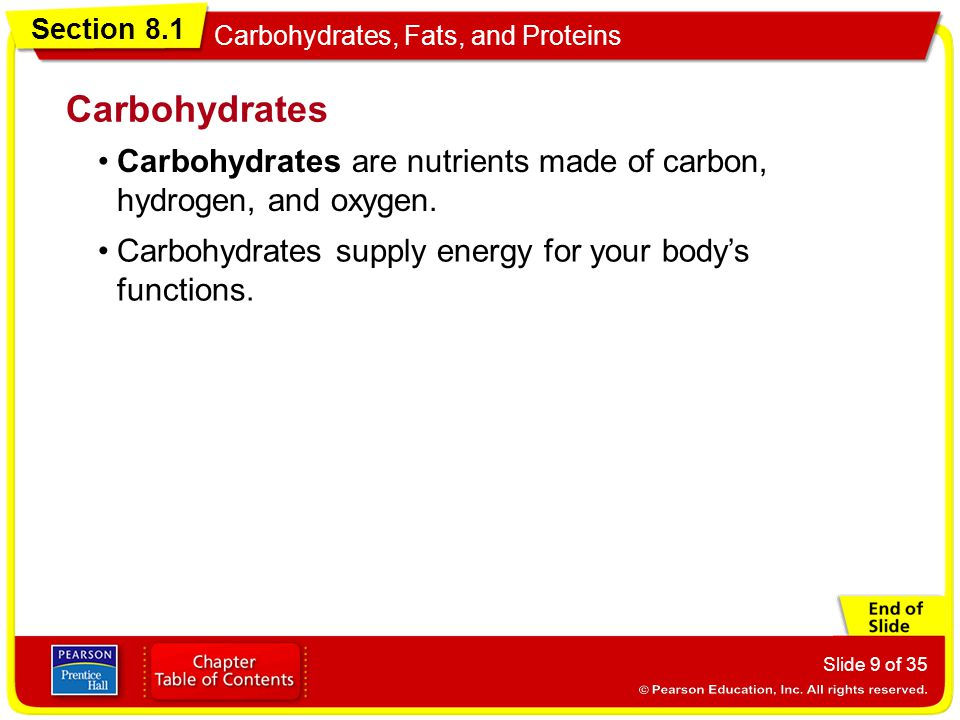 Carbohydrates Carbohydrates are nutrients made of carbon, hydrogen, and oxygen.