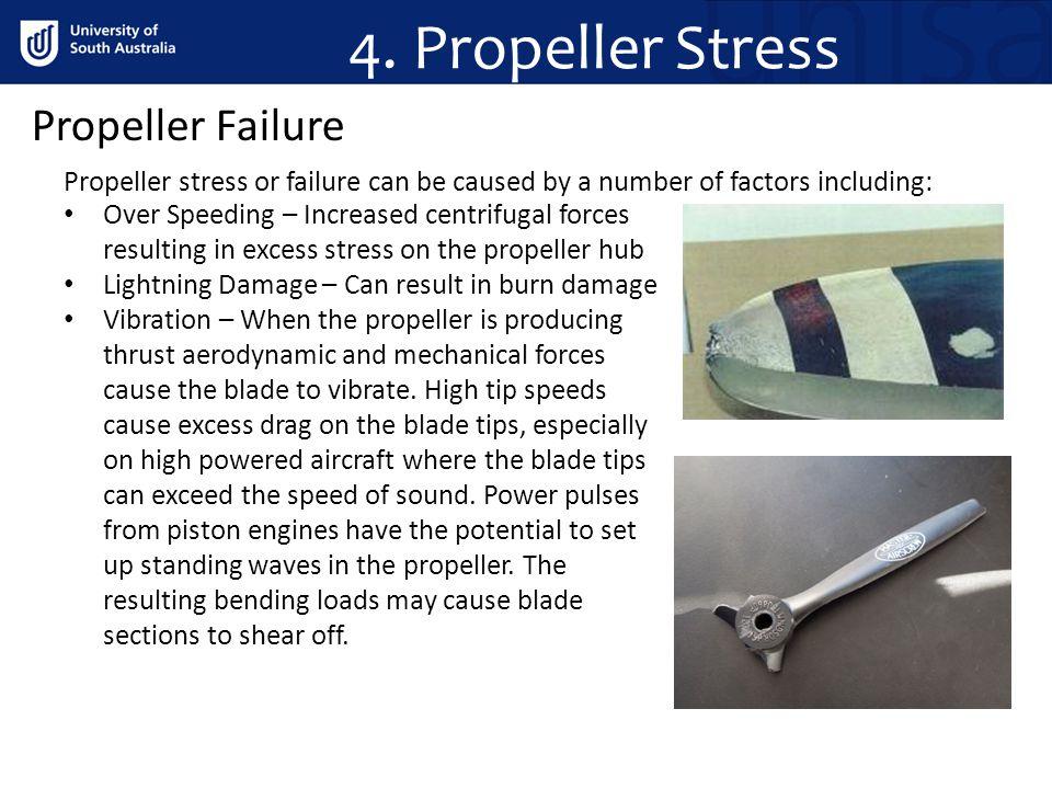 4. Propeller Stress Propeller Failure