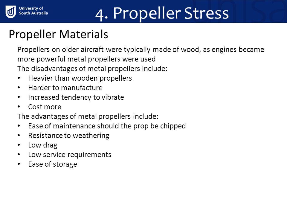 4. Propeller Stress Propeller Materials