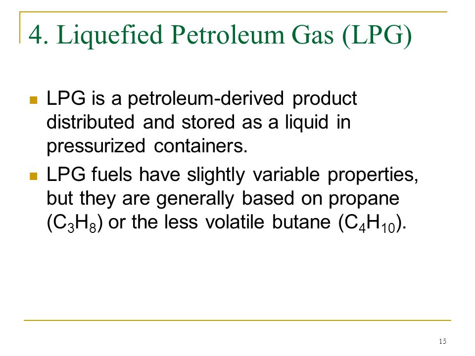 4. Liquefied Petroleum Gas (LPG)