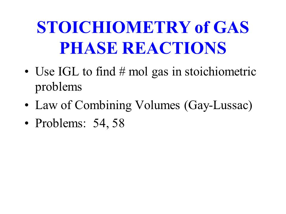 STOICHIOMETRY of GAS PHASE REACTIONS