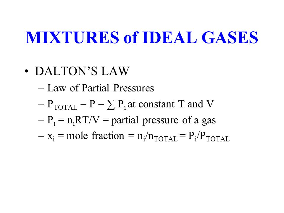 MIXTURES of IDEAL GASES