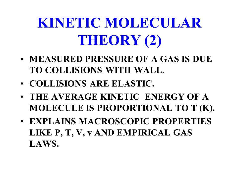 KINETIC MOLECULAR THEORY (2)
