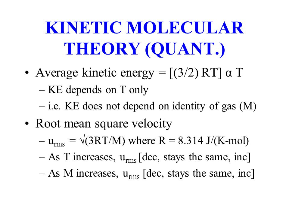 KINETIC MOLECULAR THEORY (QUANT.)