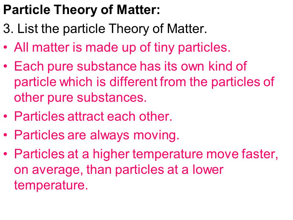 Particle Theory of Matter: