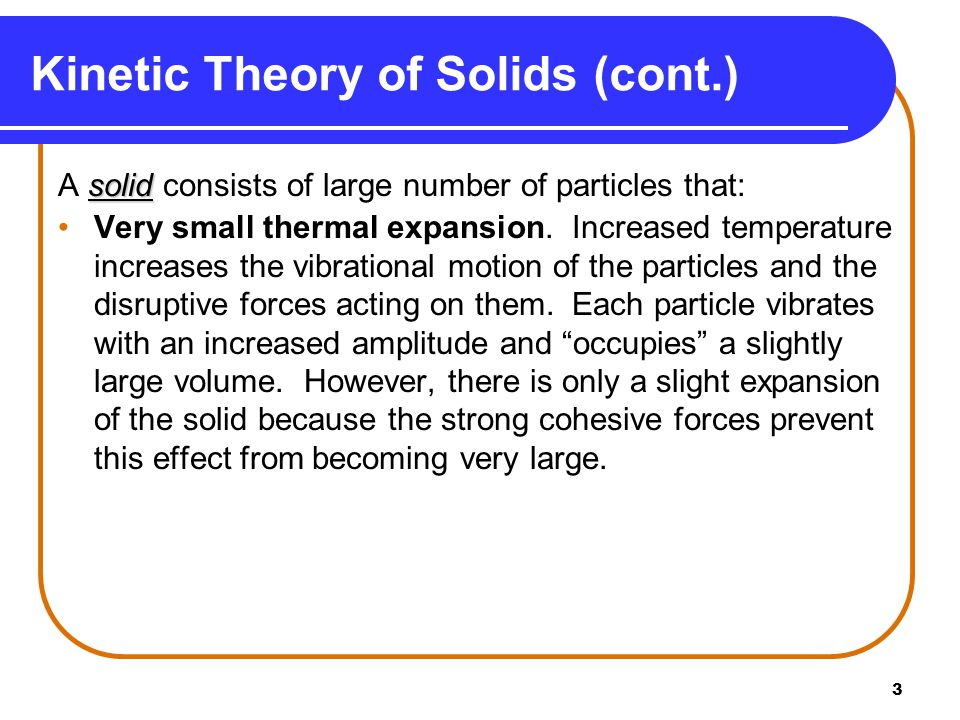 Kinetic Theory of Solids (cont.)