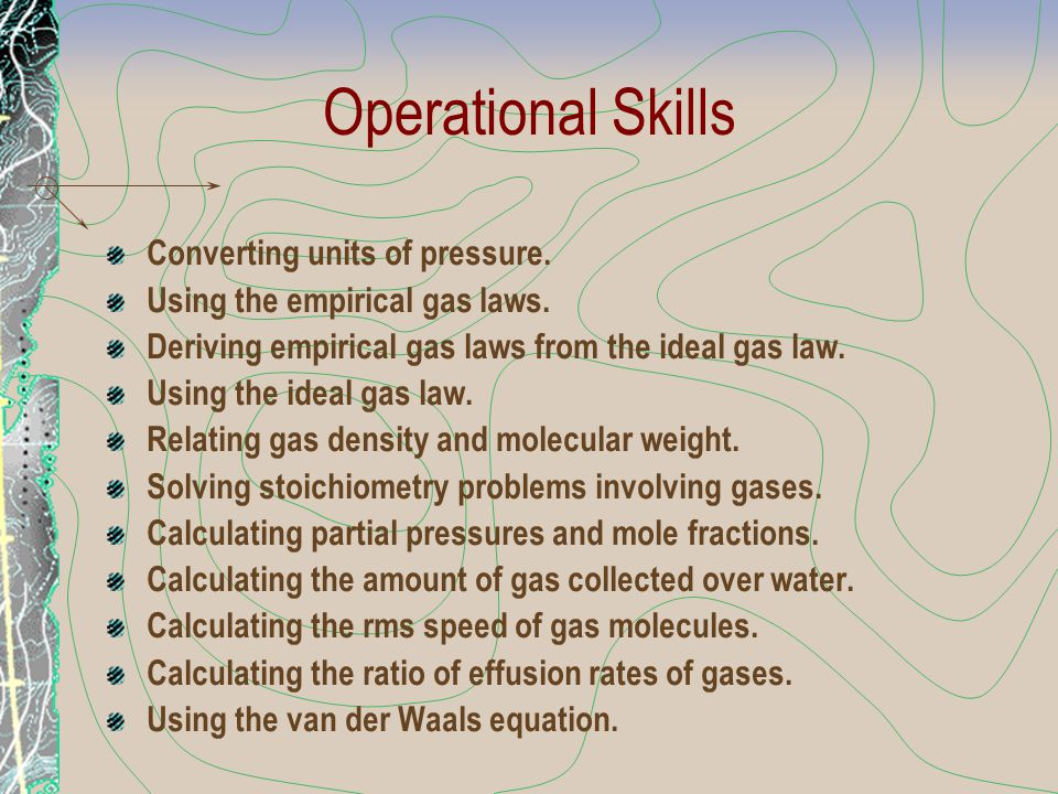 Operational Skills Converting units of pressure.