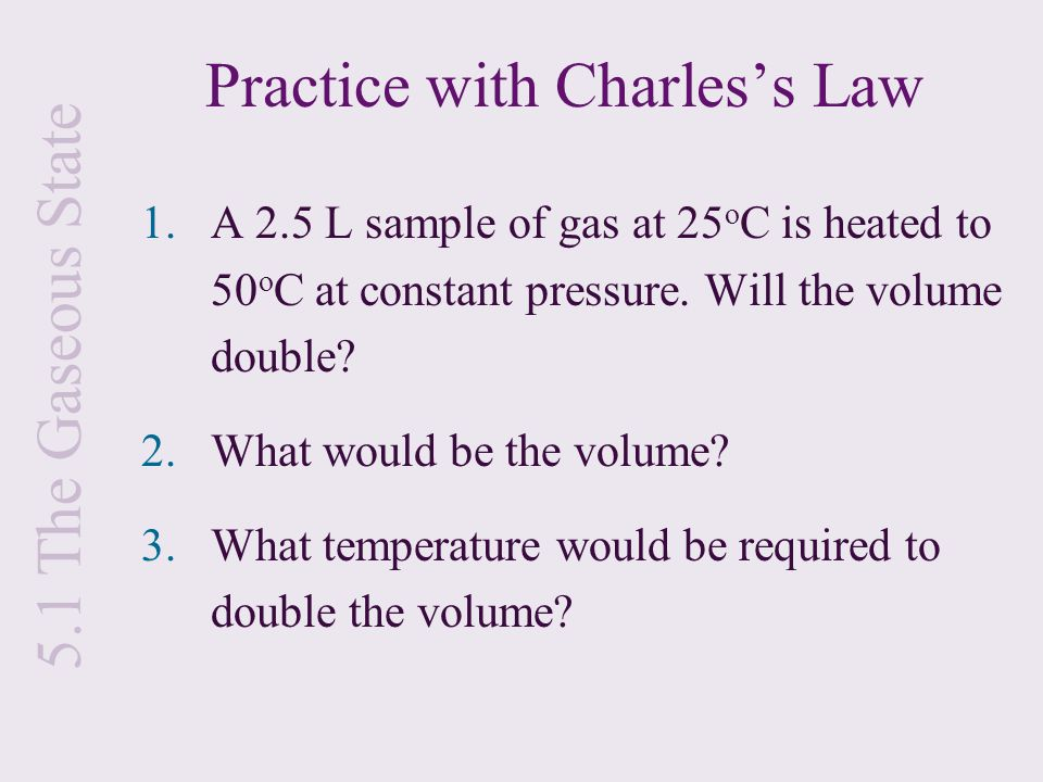 Practice with Charles's Law
