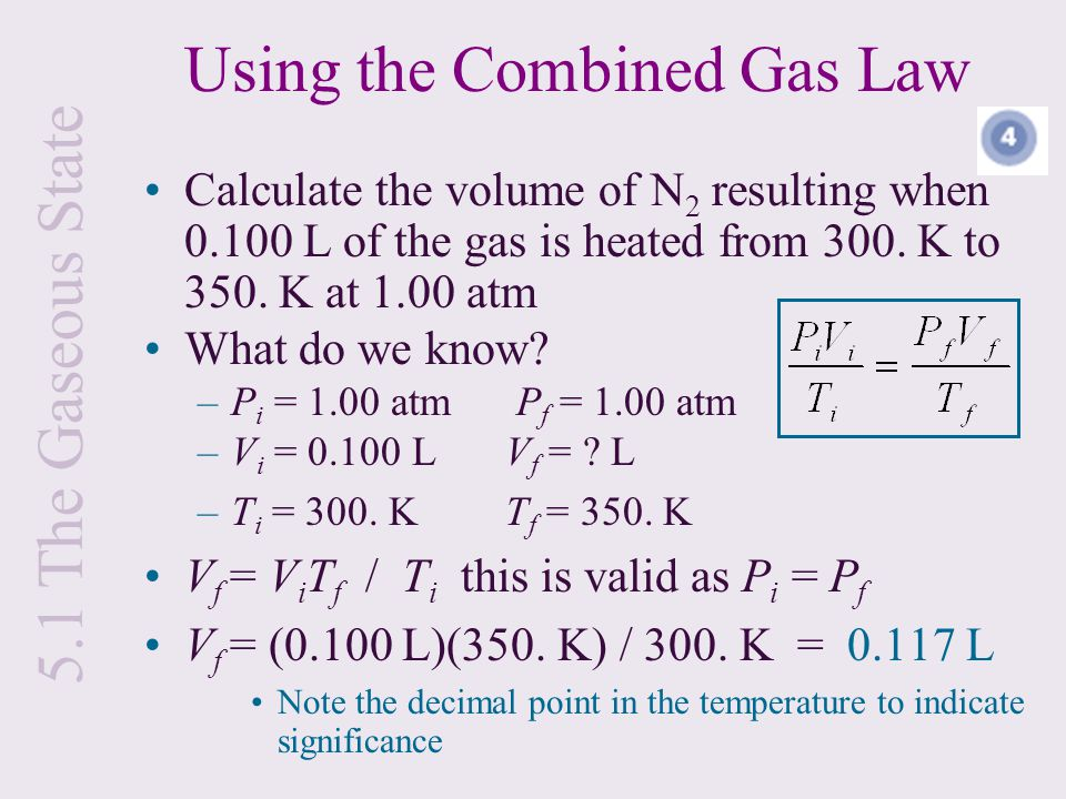 Using the Combined Gas Law