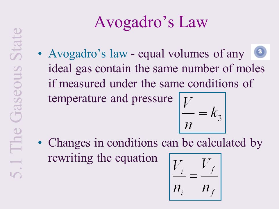 Avogadro's Law 5.1 The Gaseous State