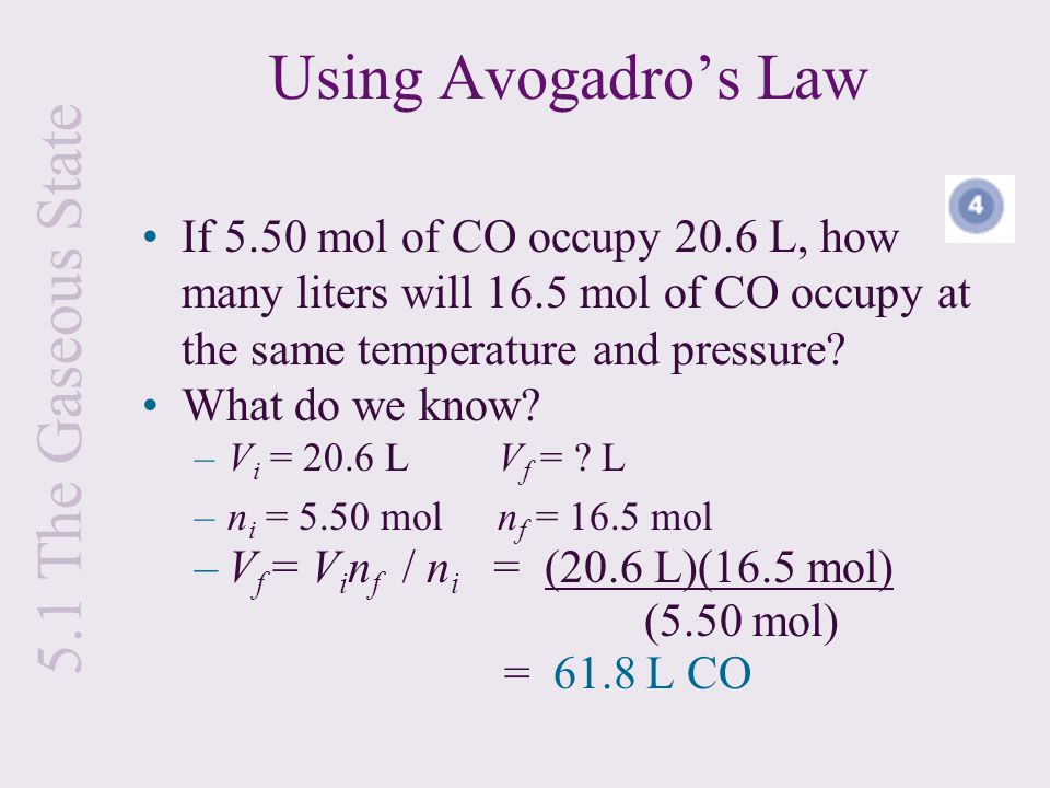 Using Avogadro's Law 5.1 The Gaseous State