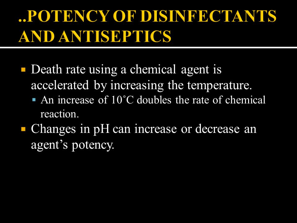 ..POTENCY OF DISINFECTANTS AND ANTISEPTICS