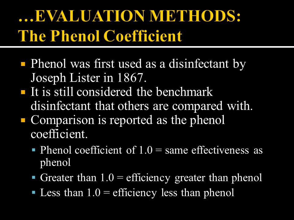 …EVALUATION METHODS: The Phenol Coefficient