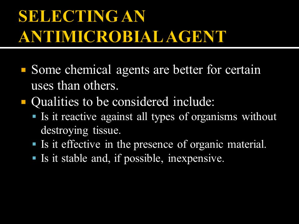 SELECTING AN ANTIMICROBIAL AGENT