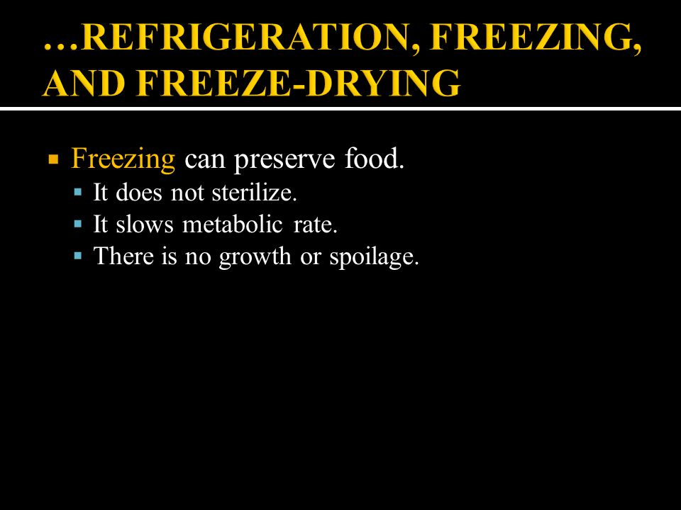 …REFRIGERATION, FREEZING, AND FREEZE-DRYING