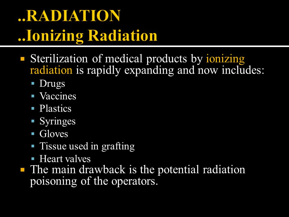..RADIATION ..Ionizing Radiation