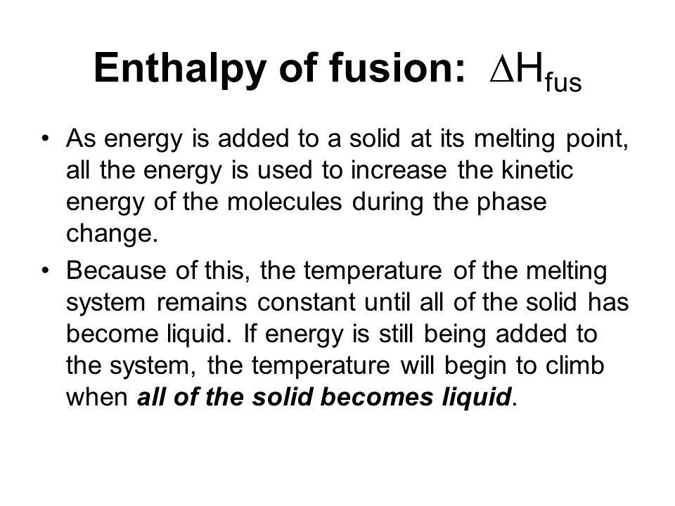 Enthalpy of fusion: Hfus