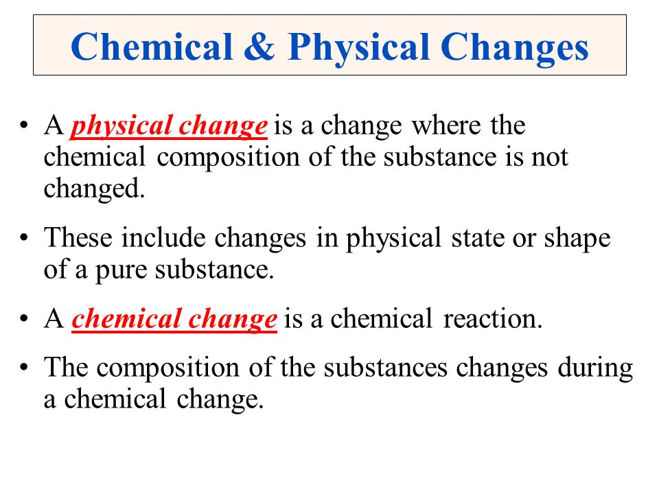 Chemical & Physical Changes